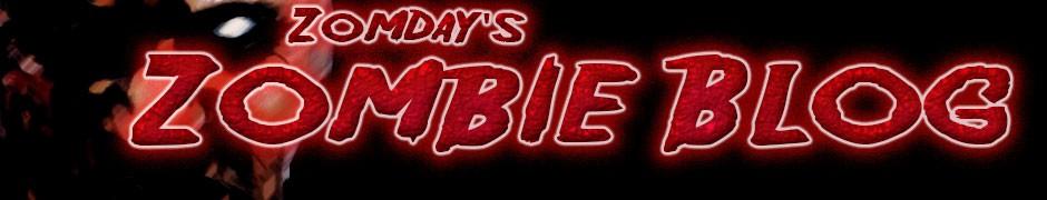 Zomday's Zombie Blog